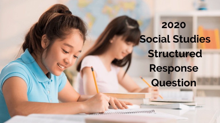 2020 Social Studies Structured Response Question