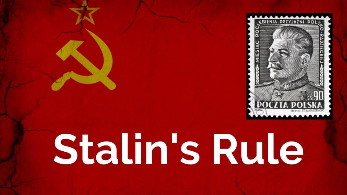 Stalin's Rule